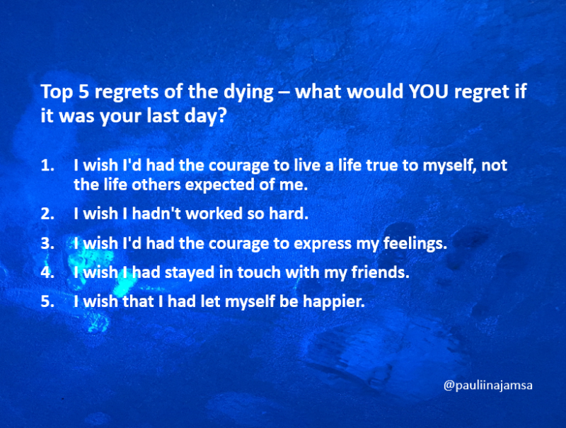 what people regret the most on death bed